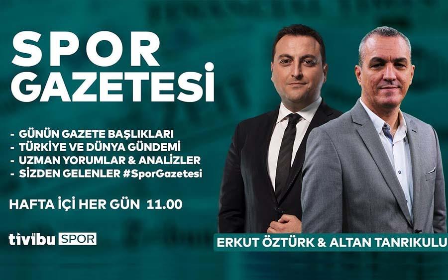 Spor Gazetesi Hafta İçi Her Gün 11.00'de Tivibu Spor'da